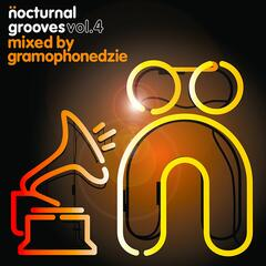 Nocturnal Grooves Volume 4 mixed By Gramophonedzie