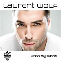 Wash My World [Robbie Rivera's Juicy Mix]