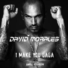 I Make You Gaga (feat. Janice Robinson) [Remix]