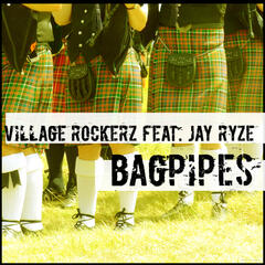 Bagpipes [feat. Jay Ryze]