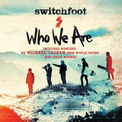 Who We Are (Remixes)