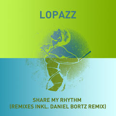 Share My Rhythm (Remixes)