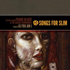 Songs For Slim: The King & Queen / Ain't Exactly Good