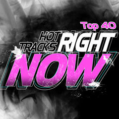 Hot Tracks Right Now