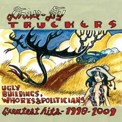 Ugly Buildings, Whores And Politicians - Greatest Hits 1998 - 2009