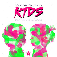Kids (Danny Marquez & Steve Wish Remix)