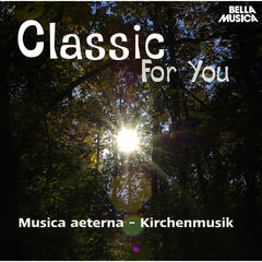 Classic for You: Musica aeterna, Kirchenmusik