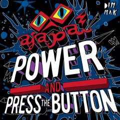Power and Press The Button