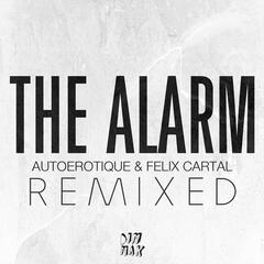 The Alarm [Remixed]