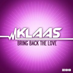 Bring Back the Love (Remixes)