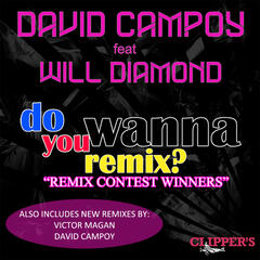 Do You Wanna Remix? [feat. Will Diamond]