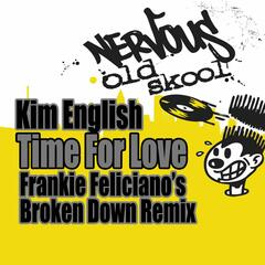 Time For Love - Frankie Feliciano's Broken Down Remix