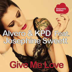 Give Me Love (feat. Josephine Sweett) (Remixes)