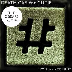 You Are A Tourist (The 2 Bears Remix)