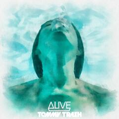 Alive (Tommy Trash Remix) [feat. Kate Elsworth]