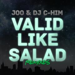 Valid Like Salad [Remixes]
