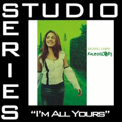 I'm All Yours [Studio Series Performance Track]