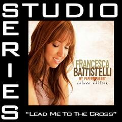 Lead Me to The Cross [Studio Series Performance Track]