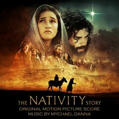 The Nativity Story: Original Motion Picture Score