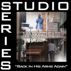 Back In His Arms Again [Studio Series Performance Track]