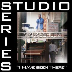 I Have Been There [Studio Series Performance Track]