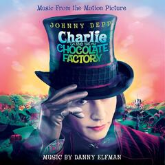 Charlie & The Chocolate Factory: Original Motion Picture Soundtrack