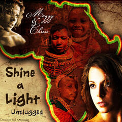 Shine A Light Unplugged