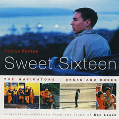 Sweet Sixteen, The Navigators, Bread and Roses
