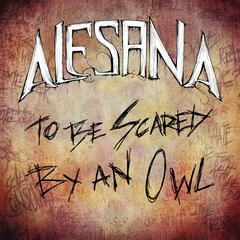 To Be Scared By An Owl [Single]