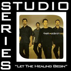Let The Healing Begin [Studio Series Performance Track]