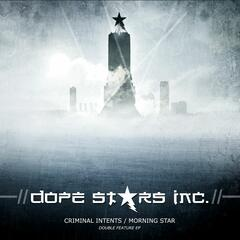 Criminal Intents/Morning Star EP