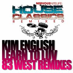 Learn To Luv (83 West Remixes)