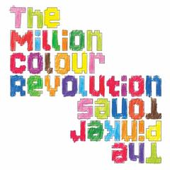The Million Colour Revolution