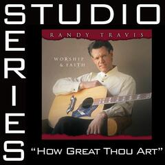 How Great Thou Art [Studio Series Performance Track]