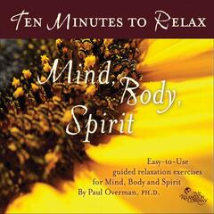 10 Min to Relax: Mind Body & Spirit