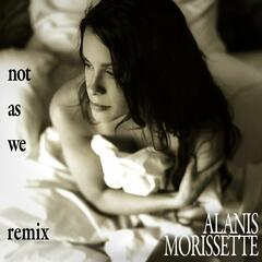 Not As We [DJ Lynnwood's Reborn Remix]