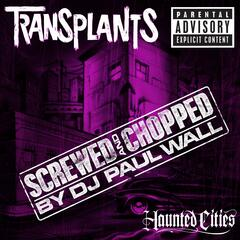 Haunted Cities (Screwed and Chopped by DJ Paul Wall) (Explicit Content) (U.S.Version)