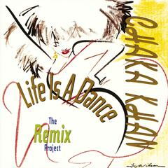 Life Is A Dance / Remix Project