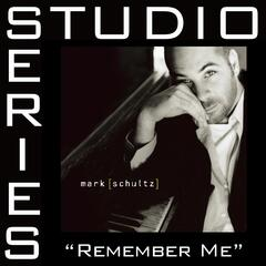 Remember Me [Studio Series Performance Track]