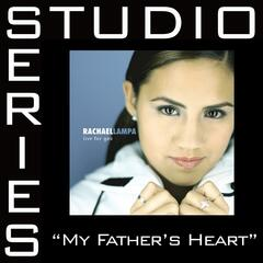 My Father's Heart [Studio Series Performance Track]