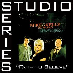 Faith To Believe Studio Series Performance Tracks