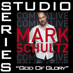 God Of Glory [Studio Series Performance Track]