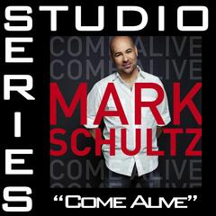 Come Alive [Studio Series Performance Track]