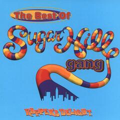 Rapper's Delight: The Best Of The Sugarhill Gang