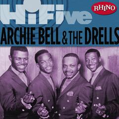 Rhino Hi-Five: Archie Bell & The Drells