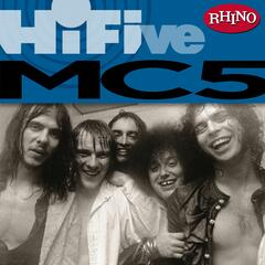 Rhino Hi-Five: The MC5