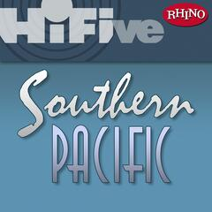 Rhino Hi-Five: Southern Pacific