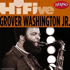 Rhino Hi-Five: Grover Washington Jr.