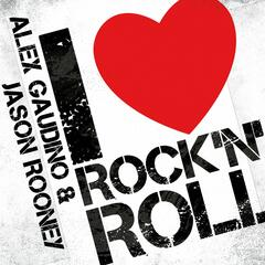 I Love Rock'n'Roll