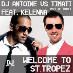 Welcome To St. Tropez [Feat. Kelenna Tribute Band]